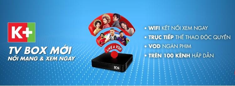 K+ TV BOX - NỐI MẠNG XEM NGAY