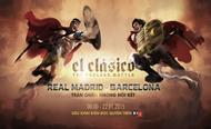 Siêu kinh điển: Real Madrid - Barcelona ( 22/11/2015)